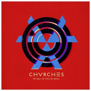 """Bones of What You Believe"" by Chvrches Review"
